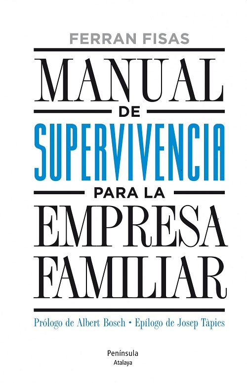 Manual de superviviencia para la empresa familiar